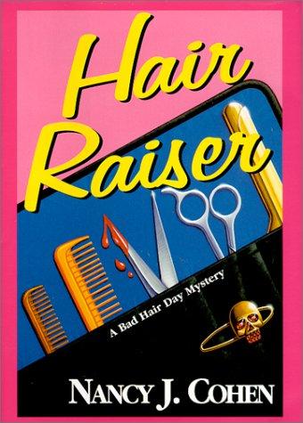 Read Online Hair Raiser (Bad Hair Day Mystery) ebook