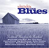 American Roots Songbook: Traditional Blues
