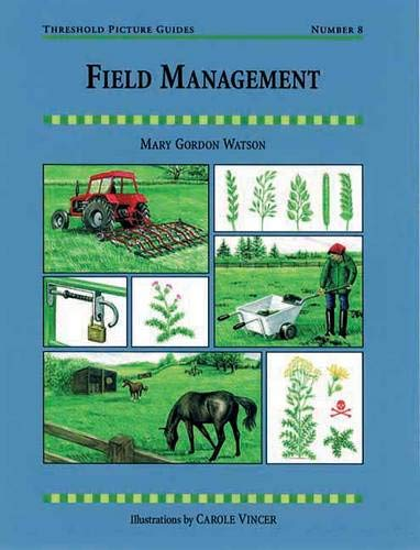 Field Management (Threshold Picture Guides)