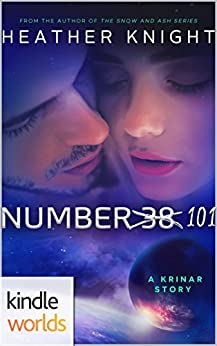 The Krinar Chronicles: Number 101 (Kindle Worlds Novella) by [Knight, Heather]