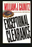 Exceptional Clearance, William J. Caunitz, 0517584859