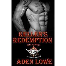 Kellen's Redemption (Hell Raiders MC Book 1)