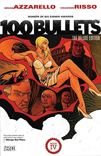 100 Bullets Book Four (100 Bullets Graphic Novel)