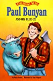 Paul Bunyan and His Blue Ox, Patricia A. Jensen, 0816731632