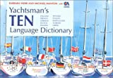 Yachtsman's Ten Language Dictionary, Barbara Webb, 0924486961