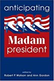 Anticipating Madam President, , 1588261131