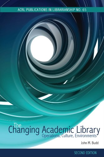 Download The Changing Academic Library, Second Edition: Operations, Culture, Environments Pdf