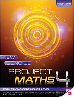 Book New Concise Project Maths 4: For Leaving Cert Higher Level for 2013 exam