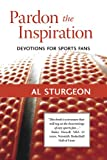 Pardon the Inspiration, Al Sturgeon, 0976392402