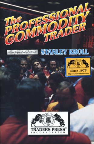 The Professional Commodity Trader by Brand: Wasendorf n Associates Inc