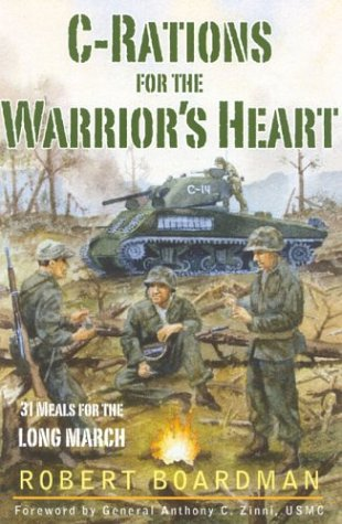 (C-Rations for the Warrior's Heart: 31 Meals for the Long)
