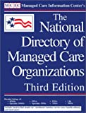 The National Directory of Managed Care Organizations, Gwen Lareau, 1882364422