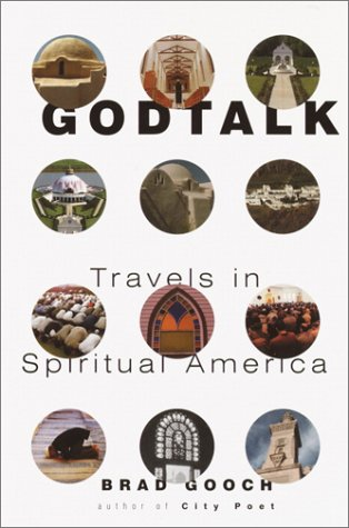 Godtalk: Travels in Spiritual America