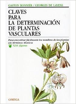 Claves Determinacion Plantas Vasculares por Gaston Bonnier epub