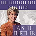 A Step Further: Growing Closer to God through Hurt and Hardship Audiobook by Steven Estes, Joni Eareckson Tada Narrated by Pam Ward