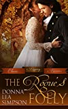 The Rogue's Folly (Classic Regency Romances Book 10)