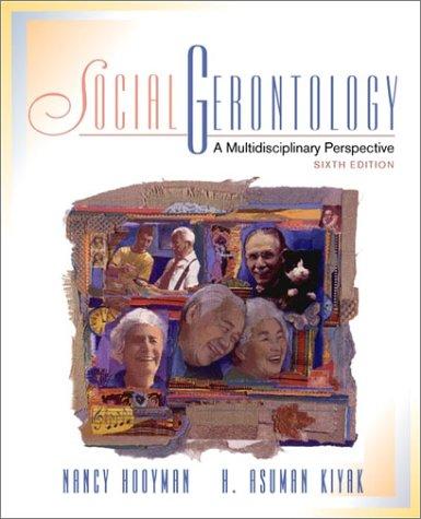 Social Gerontology: A Multidisciplinary Perspective (6th Edition)