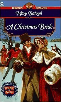 A Christmas Bride (Regency Romance, Signet): Mary Balogh ...
