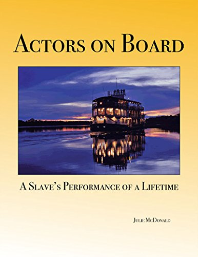 Slave Board - Actors on Board: The True Story of Jackson, a Slave's Performance of a Lifetime