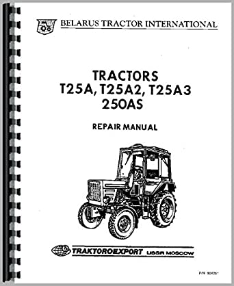 belarus 250 tractor service manual amazon ca tools home improvement rh amazon ca Old Tractor Belarus Belarus Tractor Salvage Yards