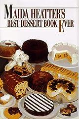 Maida Heatter's Best Dessert Book Ever Hardcover