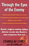 Through the Eyes of the Enemy, Staanislov Lunev and Ira Winkler, 0895263904