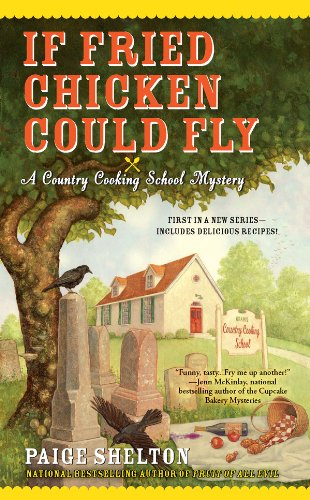 1850 Server - If Fried Chicken Could Fly (Country Cooking School Mystery Book 1)