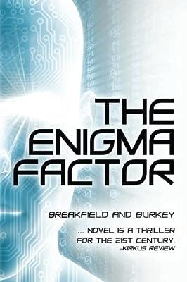 The Enigma Factor (The Enigma Series) (Volume 1)