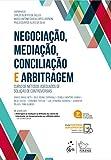Negociação, Mediação, Conciliação e Arbitragem