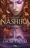 """Afficher """"Les Royaumes de Nashira. T3. Le sacrifice"""""""