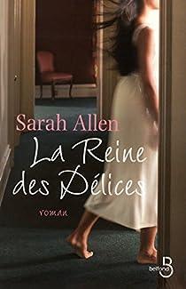 La Reine des délices par Sarah Addison Allen