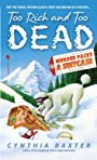 Too Rich and Too Dead (Murder Packs a Suitcase Mysteries)