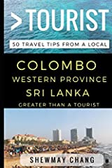 Greater Than a Tourist – Colombo, Western Province, Sri Lanka: 50 Travel Tips from a Local