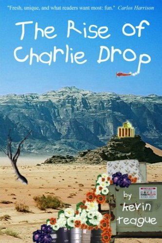 Read Online The Rise of Charlie Drop ebook