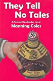 They Tell No Tales(Rue Morgue Vintage Mystery)