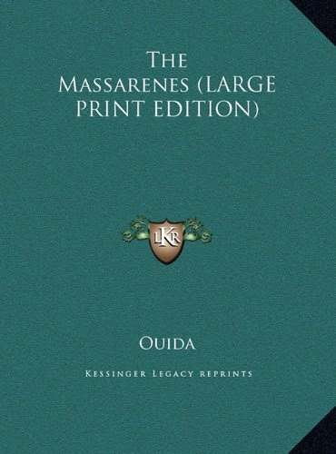 Read Online The Massarenes (LARGE PRINT EDITION) PDF