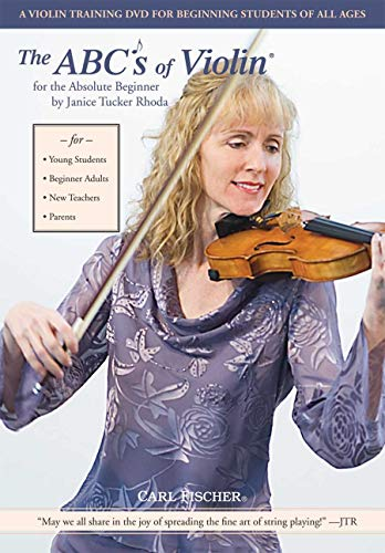 - The ABCs of Violin for the Absolute Beginner