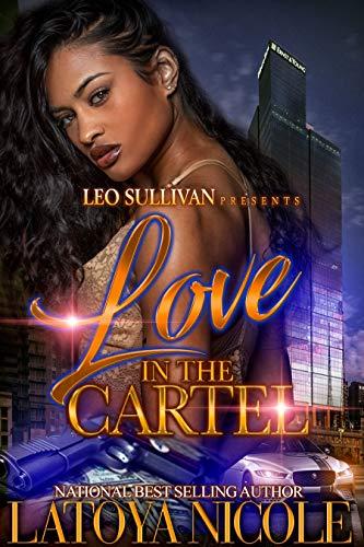 Amazon.com: Love in the Cartel eBook: Latoya Nicole: Kindle ...
