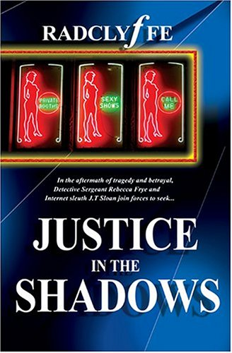 Justice In The Shadows