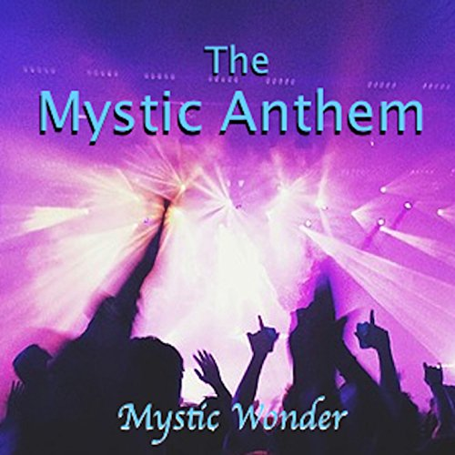 the-mystic-anthem-single