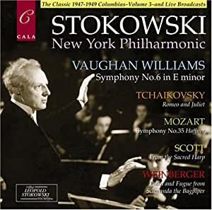 Vaughan Williams: Symphony No. 6 / Tchiakovsky: Romeo and Juliet / Mozart: Symphony No. 35 / Scott: From the Sacred Harp / Weinberger: Polka and Fugue from Schwanda the Bagpiper