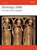 Hastings 1066 (Osprey Military Campaign)