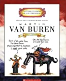 Martin Van Buren: Eighth President, 1937-1841 (Getting to Know the U.S. Presidents)