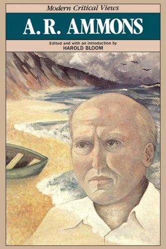A.R. Ammons (Bloom's Modern Critical Views)