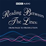Reading Between The Lines: From Page to Production |  BBC Audiobooks