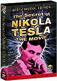 The Secret of Nikola Tesla (UFO TV Special Edition)