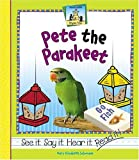 Pete The Parakeet