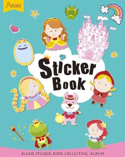 Princess Sticker Book: Blank Sticker Book for Kids, Sticker book Collecting Album: Blank book pages - 80 pages Size is 8' x 10' (Blank Sticker book ... Girls, Boys, Teen) Cute Princess Cover Design