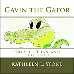 image about Greater Than Less Than Alligator Printable named Gavin the Gator: Superior Than and Considerably less Than: Kathleen L