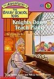 Knights Don't Teach Piano, Debbie Dadey and Marcia Thornton Jones, 0590258044